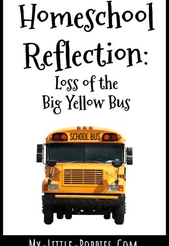 Homeschooling Reflection: Loss of the Big Yellow Bus