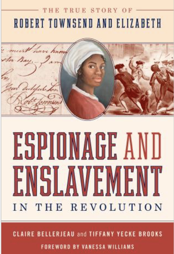 Free Book Launch Event:  Espionage and Enslavement in the Revolution