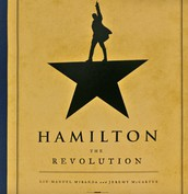 Hamilton the Revolution by Lin-Manuel Miranda and Jeremy McCarter.