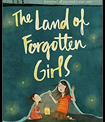 The Lnnd of Forgotten Girls by Erin Entrada Kelly