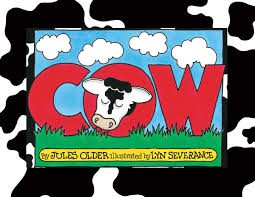Cow by Jules Older and Illustrated by Lyn Severance