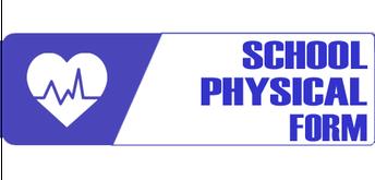 School Physical Form (PK & K)