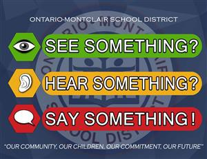 See Something, Hear Something, Say Something!