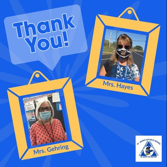 Thank You Mrs. Hayes and Mrs. Gehring