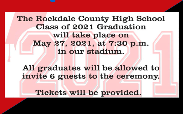 The RCHS Class of 2021 Graduation will take place on May 27,2021 at 7:30 pm in shown in black text with 2021 in the background.