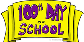 100th Day of School - February 16th!