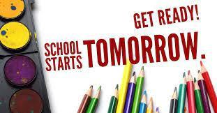 School Begins Tomorrow