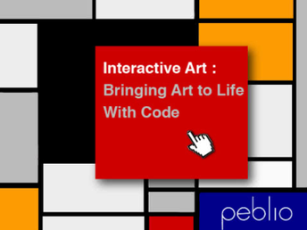 Interactive Art: Bring Art to Life with Code