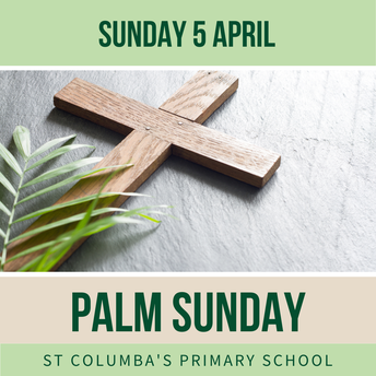 Palm Sunday - Sunday 5 April