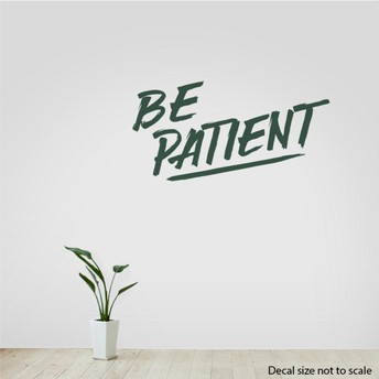 Be patient with others