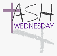 Ash Wednesday - Wednesday February 17, 2021