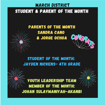 March District: West Parent & Student of the Month