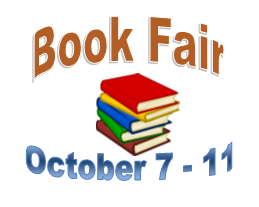 Book Fair starts Monday, October 7th thru Friday, October 11th