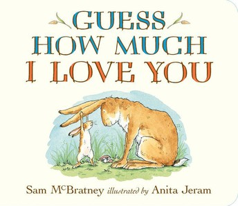 Guess How Much I Love You (Preschool- 1st)