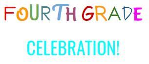 Symmes 4th Grade Celebration!