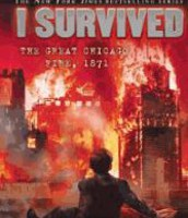 #3  I Survived the Great Chicago Fire, 1871