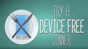 Drive Home Digital Citizenship with #DeviceFreeDinner