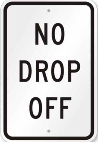 PLEASE NO DROPPING OFF PERSONAL ITEMS