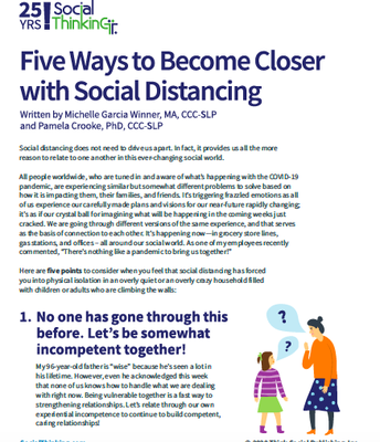 Closer with Social Distancing