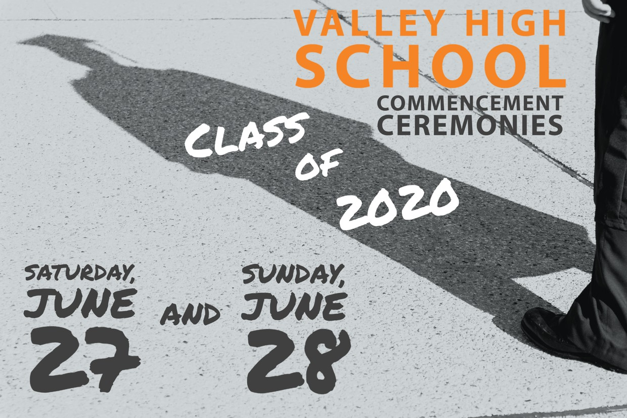 Valley High School Commencement Ceremonies graphic