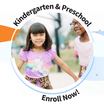 2020-21 Enrollment graphic. Text: Kindergarten & Preschool. Enroll Now! Image: Circular photo of young students playing outside with orange and blue circles and curves overlapping over a white background.