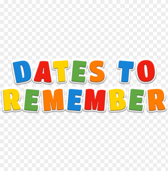 Dates to remember: