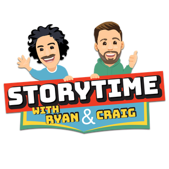 Story Time with Ryan and Craig!