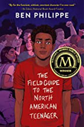 A Field Guide to the North American Teenager by Ben Philippe