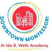 Downtown Montessori at Ida B. Wells Academy