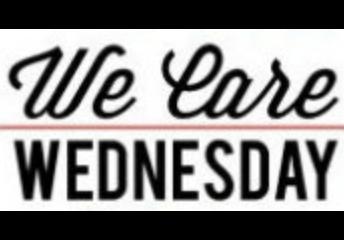 WE CARE WEDNESDAY-VOLUNTEER OPPORTUNITY