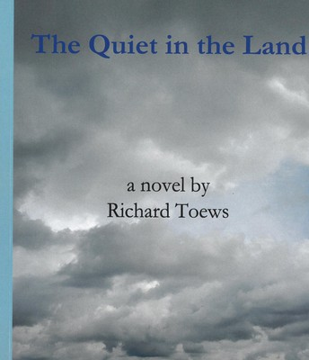 The Quiet In the Land