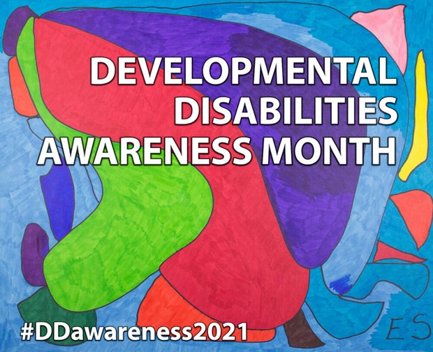 """Colorful curving lines and shapes. """"Developmental Disabilities Awareness Month."""" #DDawareness2021"""
