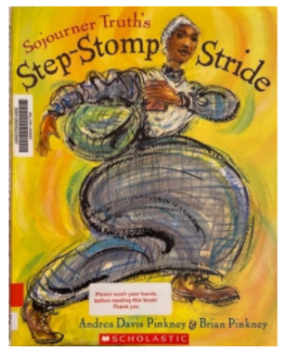 "Book Blurb: ""Sojourner Truth's Step-Stomp Stride"""
