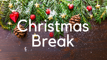 Christmas Break is just around the corner