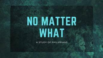 No Matter What Worship Series