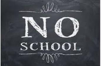 NO SCHOOL MONDAY, FEBRUARY 17