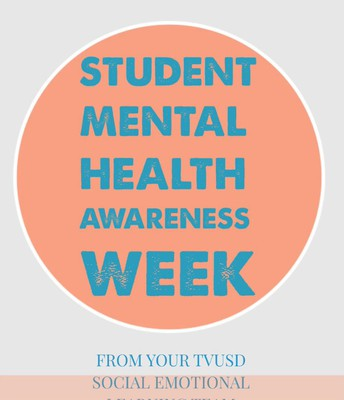 Mental Health Awareness Month Video and Newsletter from TVUSD's SEL Team