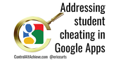 The 9000 -Pound Elephant in the Room - How to Prevent Cheating With a Great Collaboration Tool Like Google Drive