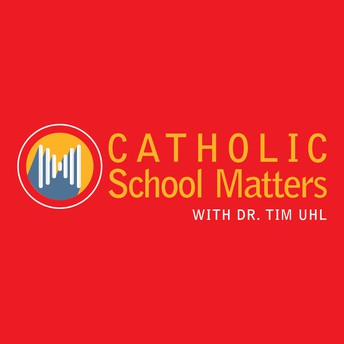 Catholic School Matters podcast