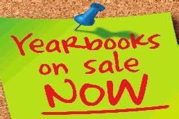 """Yearbooks are now available for pre-order in the office (no longer available on line)"