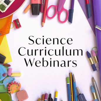 Science Curriculum Webinars