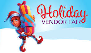 Dec. 11th - Holiday Vendor Fair