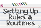 Routines and Procedures, Rules and Consistent Enforcement, Community Building