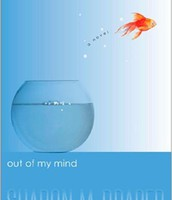 Out of My Mind by Sharon Draper. 2013.