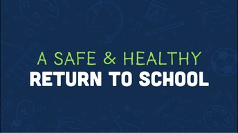 SCSD Healthy Student Return to School Process (Repeat)