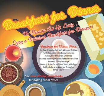 Breakfast for Dinner  Wednesday, November 18, 2020 from 4:30pm to 9:30pm