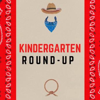 It's Kindergarten Round-Up time!
