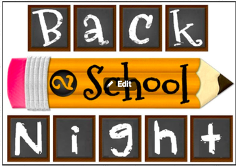 Join Us for Back to School Nights!