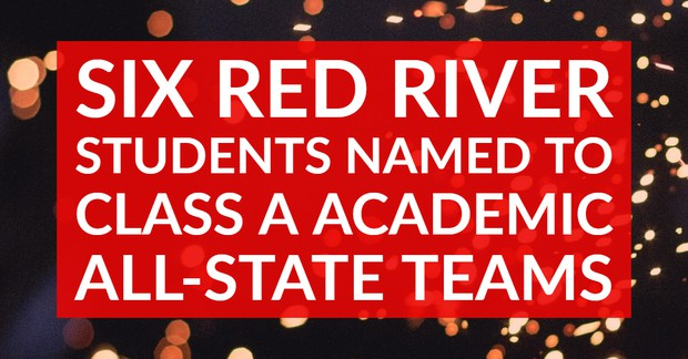 Six Red River Students Named to Class A Academic All-State Teams
