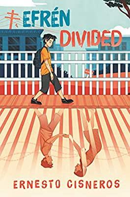 Efrén Divided by Ernesto Cisneros